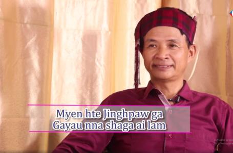 Jinghpaw Ga, Myen Ga gayau shaga ai lam (Daw-1)